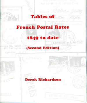 FRENCH POSTAL RATES 1849 TO DATE (B.152)