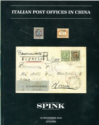 Buy Online - ITALIAN P.O.s in CHINA (SPINK) (B.167)