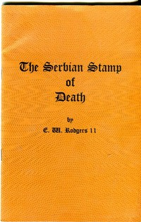 Buy Online - THE SERBIAN STAMP OF DEATH (B.78)