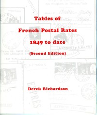 Buy Online - FRENCH POSTAL RATES 1849 TO DATE (B.152)