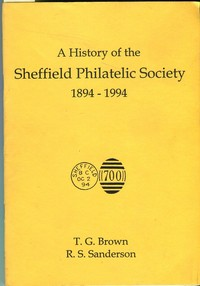 Buy Online - SHEFFIELD PHILATELIC SOCIETY 1894-1994 (B.172)